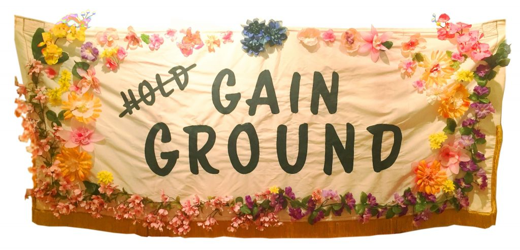 Gain Ground - our banner for the Women's March on Washington and why the pay gap really matters